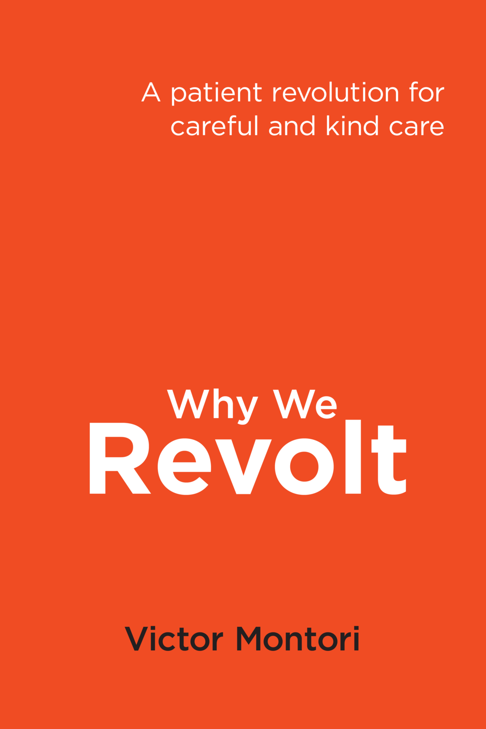 Why We Revolt
