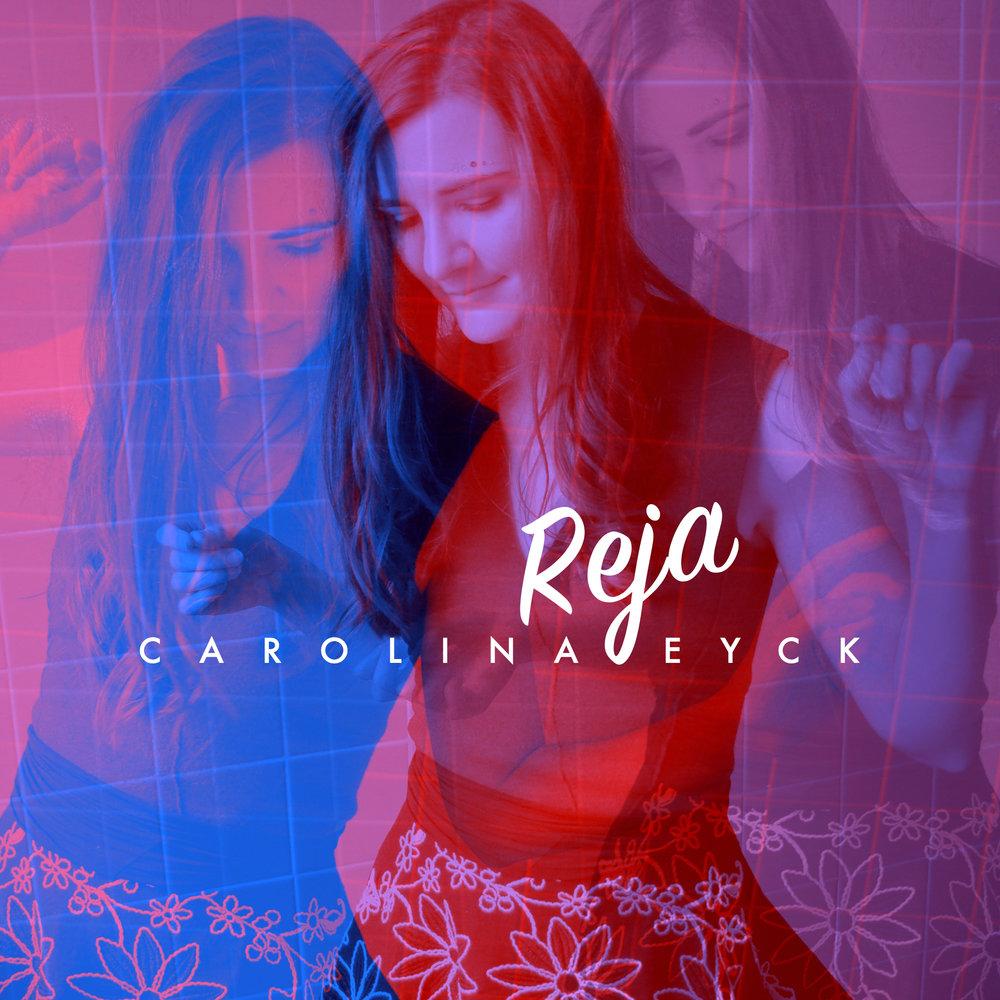 CarolinaEycK_Reja_Cover.jpg