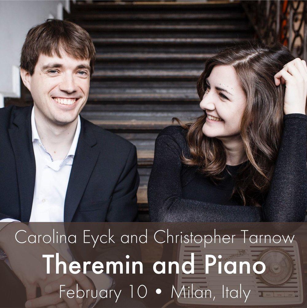 Carolina Eyck and Christopher Tarnow | Theremin and Piano | Feb 10 Milan, Italy