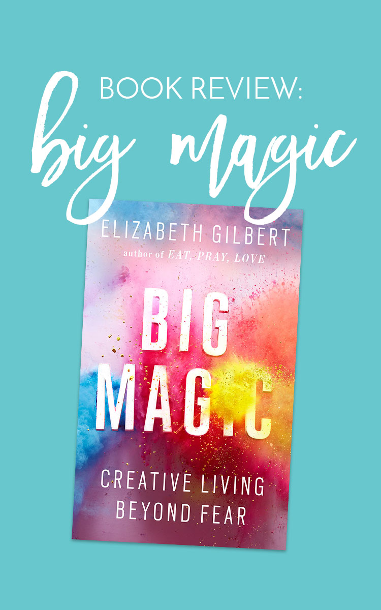 Book Review: Big Magic | If you are a creative entrepreneur or any kind of creative person, this book will reignite your creativity and make you think about the fears and comparison associated with creative pursuits. Click through to read my review or repin for later!