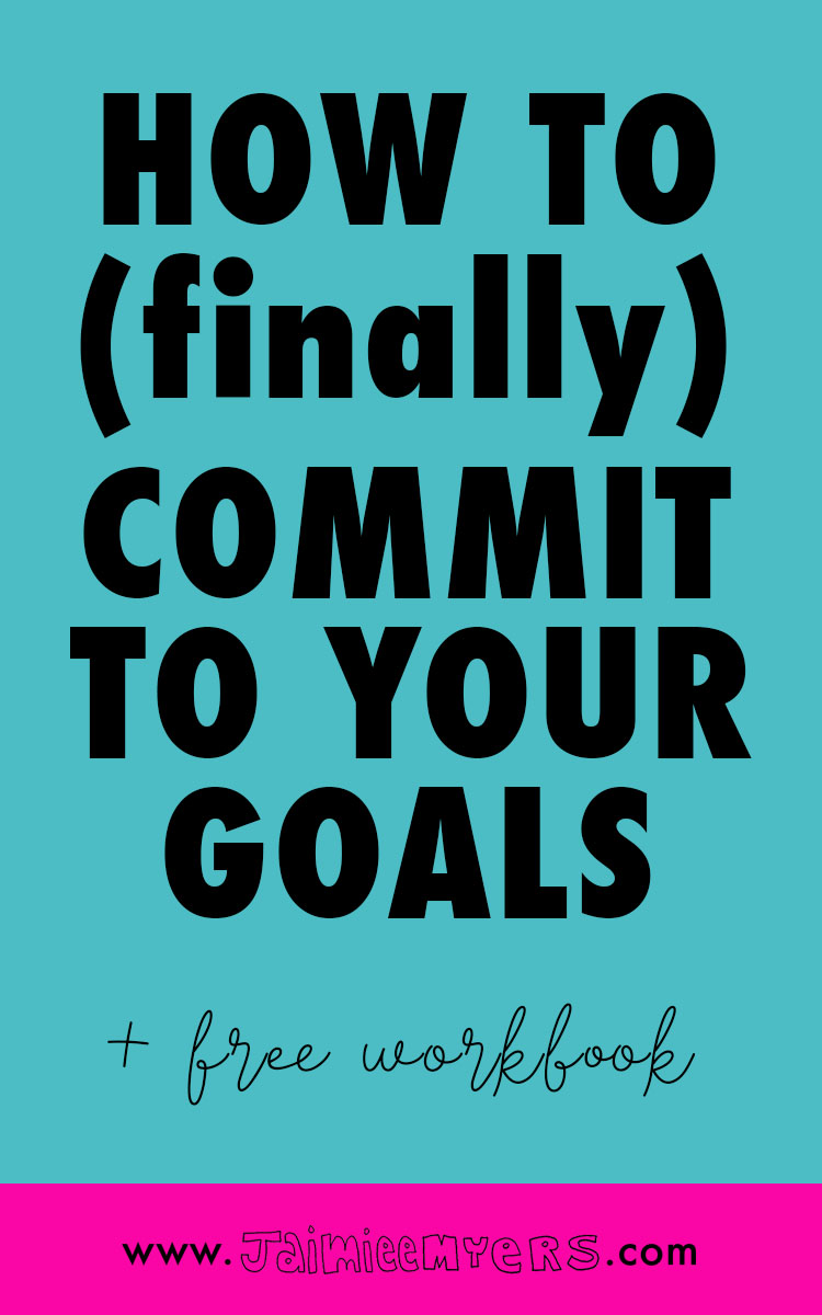 How to Commit to Your Goals | Goal setting is so important for creative business owners! Use this workbook to plan what you want and how you're going to get it. Be productive in your business with the Commit Workbook! Click through to download or repin for later!