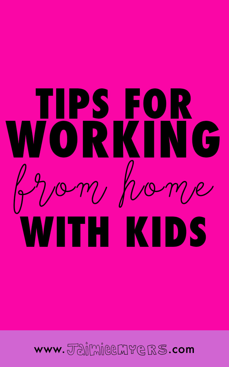 7 Simple Tips for Working From Home With Kids / Being a working mom can be hard, but as a creative entrepreneur, sometimes you gotta do what you gotta do! Get through it with grace with these simple tips. | Jaimie Myers