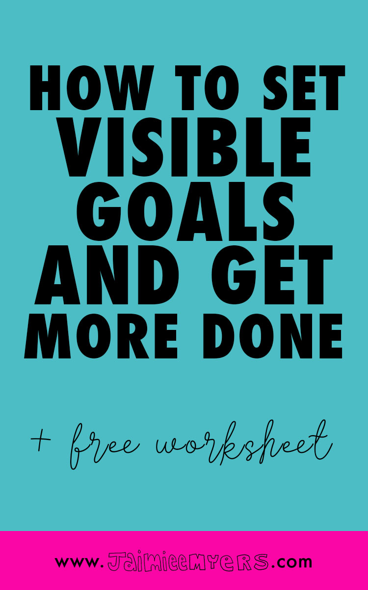 How to Set Visible Goals and Get More Done | If you're ready to chase your dreams, it's time to get serious about your goal-setting! With my method for visible goal setting, they will be in your face at all times. You'll be living the dream in no time! Click through for a free worksheet you can pin up or repin this for later!