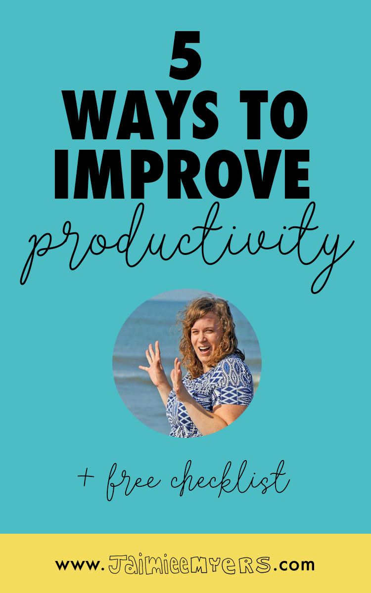 5 Surefire Ways to Beat Procrastination and Improve Your Productivity | Jaimie Myers | Guest Post by Wendy de Jong | Putting off your creative projects? Use these 5 easy tips and checklist to be more productive in your business and life. Click through or repin for later!