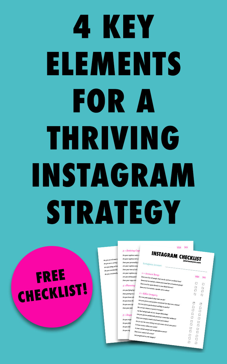 You Need These Four Things for a Thriving Social Media Strategy | Jaimie Myers | If you want to build a community, get engagement, likes and followers and make money from Instagram, you need to have killer imagery, enticing copy, a plan and schedule and learn how to engage.