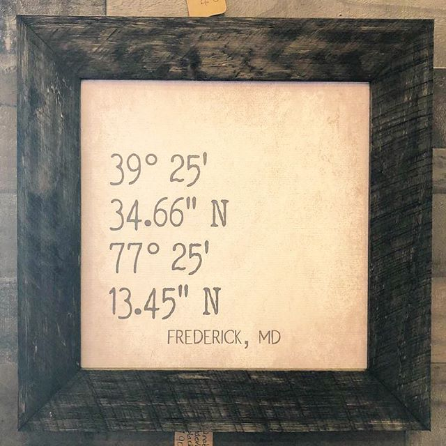 It's not too late to order a personalized sign for the holidays! Consider this sweet coordinates sign. Send us the address, pick your size and frame. We ship! #sissyandco #sissyandcodesigns #personalized #gift #meaningfulgift #love #roots #family #celebrate #shopfrederick #shopsmall #shoplocal
