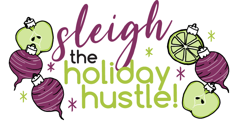 Slay The Holiday Hustle Graphic-01.png