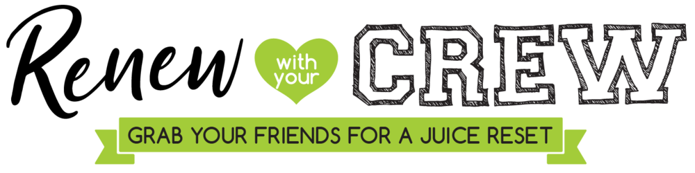 Renew with your crew | I Love Juice Bar