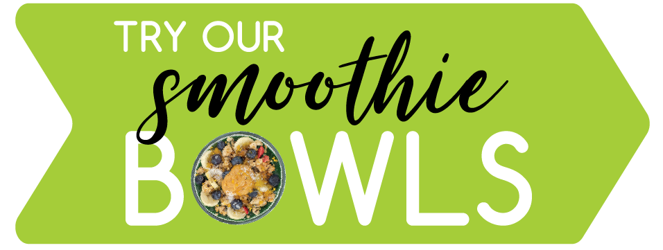 Copy of Try Our Smoothie Bowls