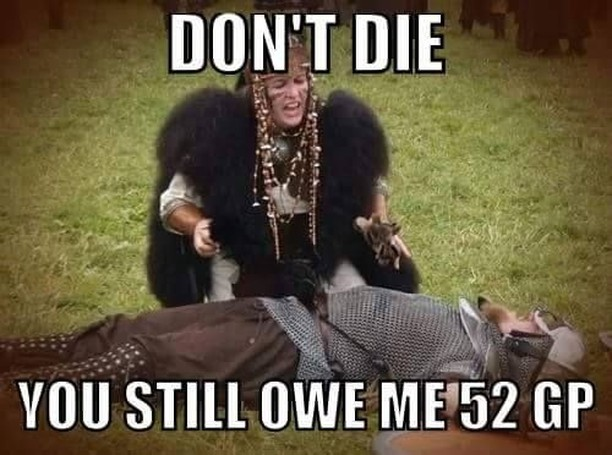 #DnDMeme They can't die they simply can't! Not while they still owe you! 😨We all know this happens & it's the worst!