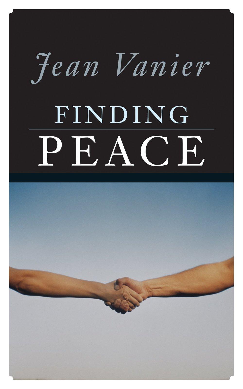 Finding Peace - Jean Vanier