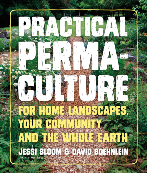 Practical Permaculture - Jessi Bloom and David Boehnlein