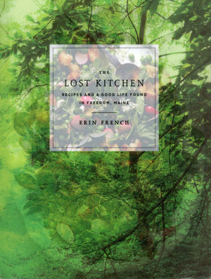 The Lost Kitchen  - Erin French