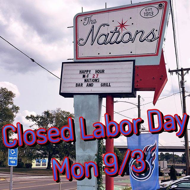 Join us this holiday weekend! Except Monday... our small staff is going to take a day off... back on Tues! • • • #nationsbarandgrill #nationsbandg #thenations615 #nashville #nashvilleeats #eatnashville #goodfood #besthappyhour #neighborhoodbar #friendsandfamily #dogfriendly #predsnation