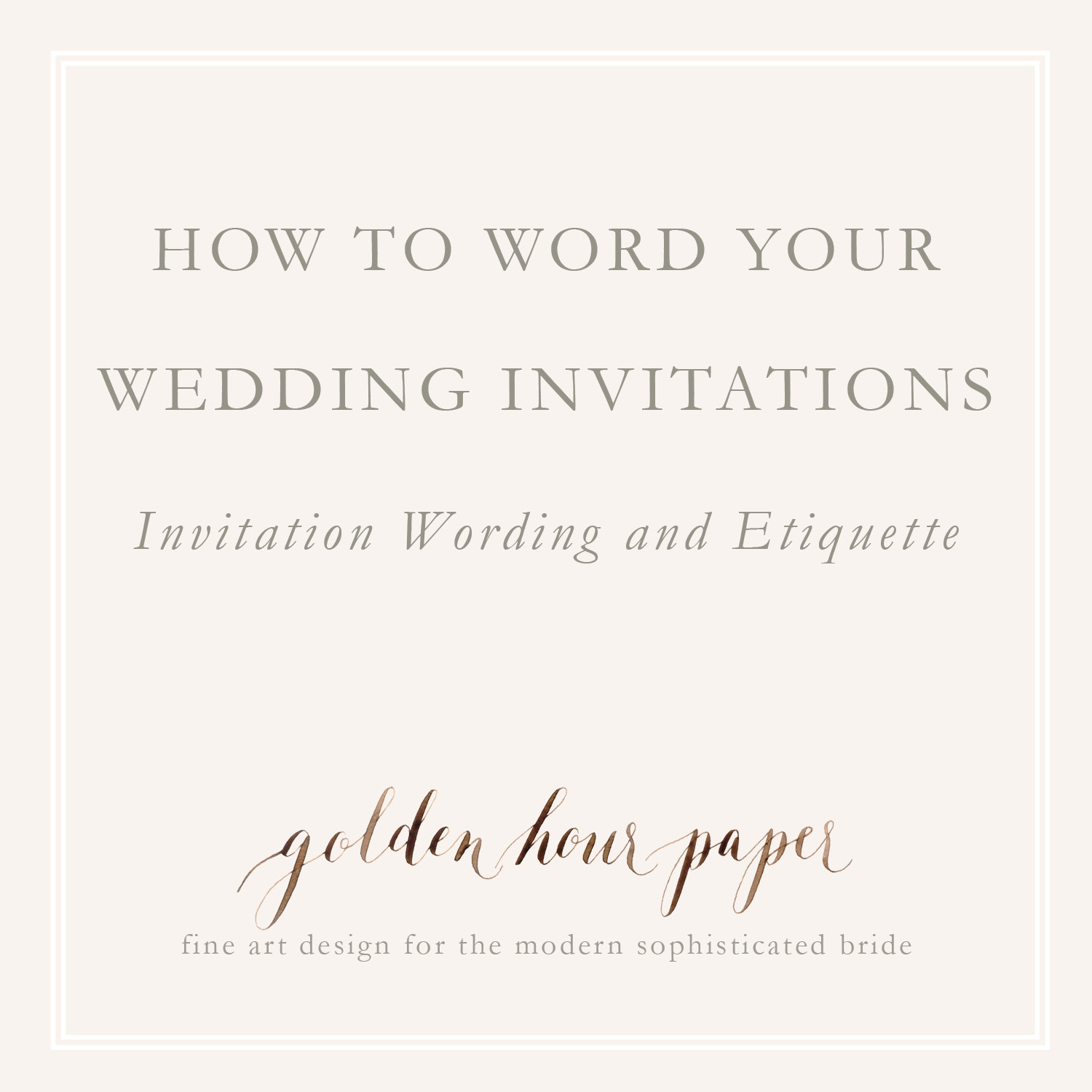 How To Word Your Wedding Invitations Invitation Wording