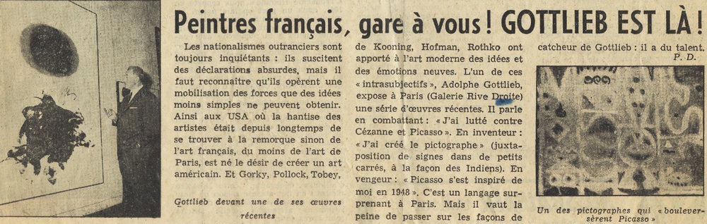 "The title of an article published in ""La Gazette Lauzanne"" and ""Tribune de Lausanne"" in 1959 exclaims, ""French painters, watch out! Gottlieb is here!"""
