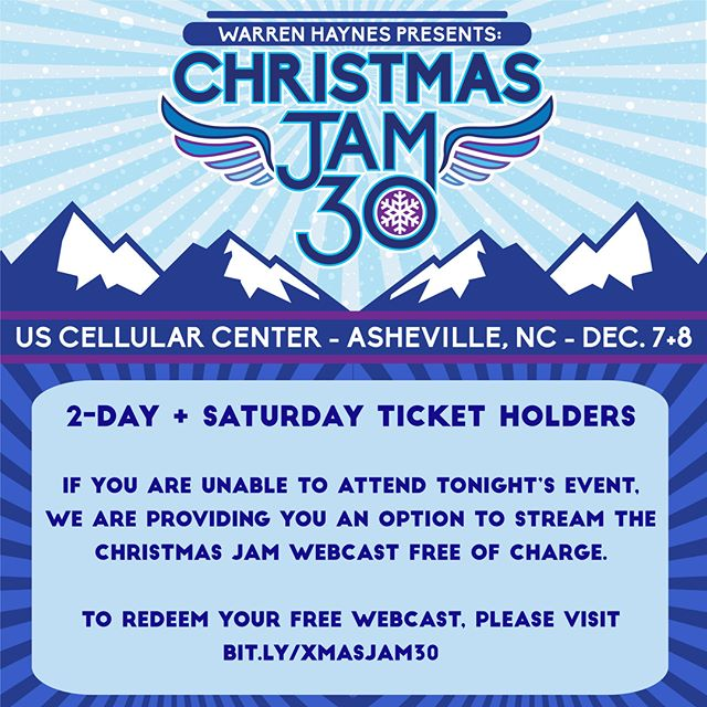 With the impending snowstorm, and safety being our top priority, we are offering up a free live stream of tonight's show for all Saturday Night and Two-Day Ticket holders who are unable to attend. For information on how to redeem you code, please visit http://bit.ly/XMASJAM30. Please note: You will need your ticket barcode number.  For those of you attending tonight's show, please be safe, and we'll see you soon!  #XmasJam