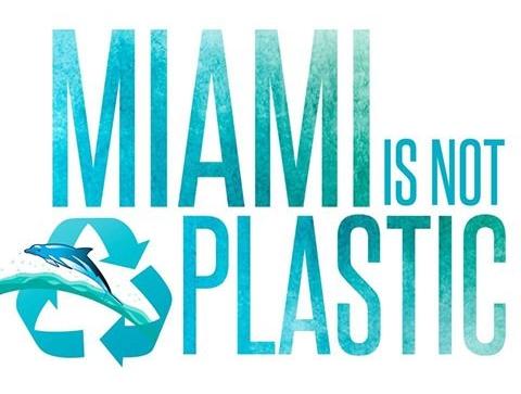 Miami is not plastic.jpg