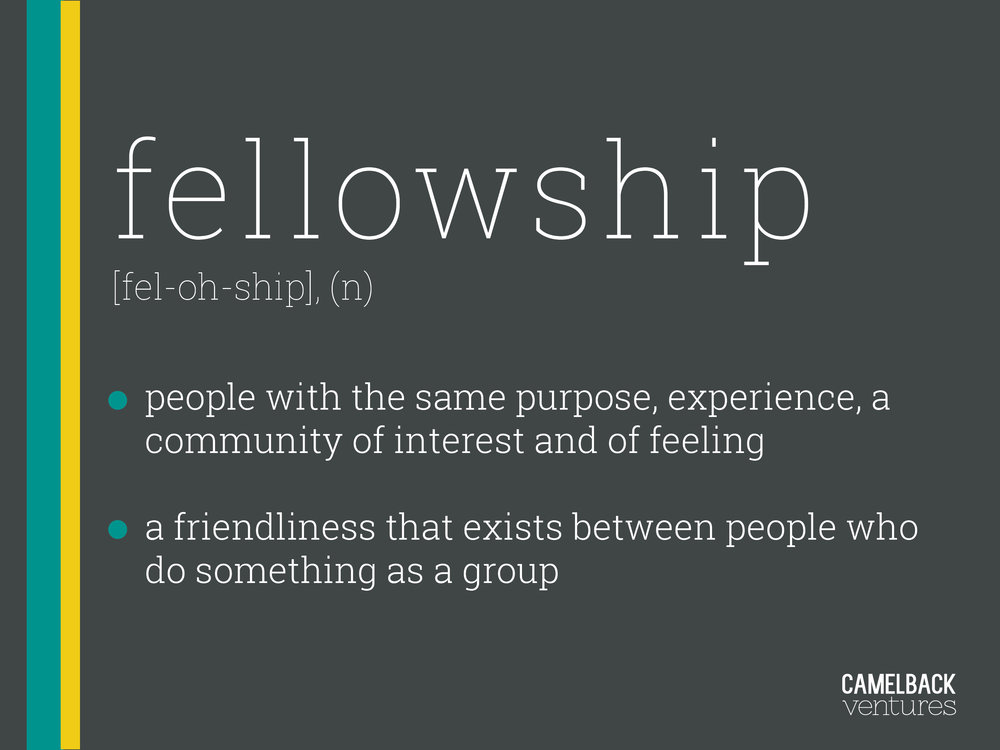 "I felt that one of the branding breakthroughs was when I did a deep analysis of the language we used in our program, including the word ""fellowship."" Why not ""accelerator"" or ""incubator?"" When I looked ""fellowship"" up in dictionaries, two definitions stood out to me, and I immediately copied them down. This is a selection from an early page of our internal brand book, and I believe gives context for our work. - AJT"
