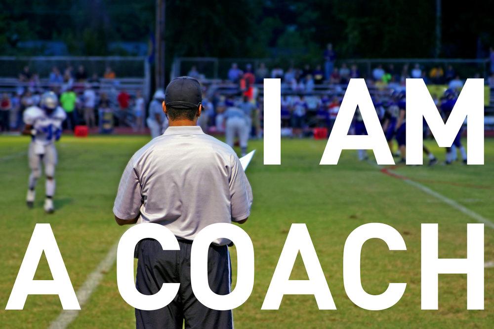 I am a coach