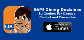 BAM! food app created by the CDC -  iTunes
