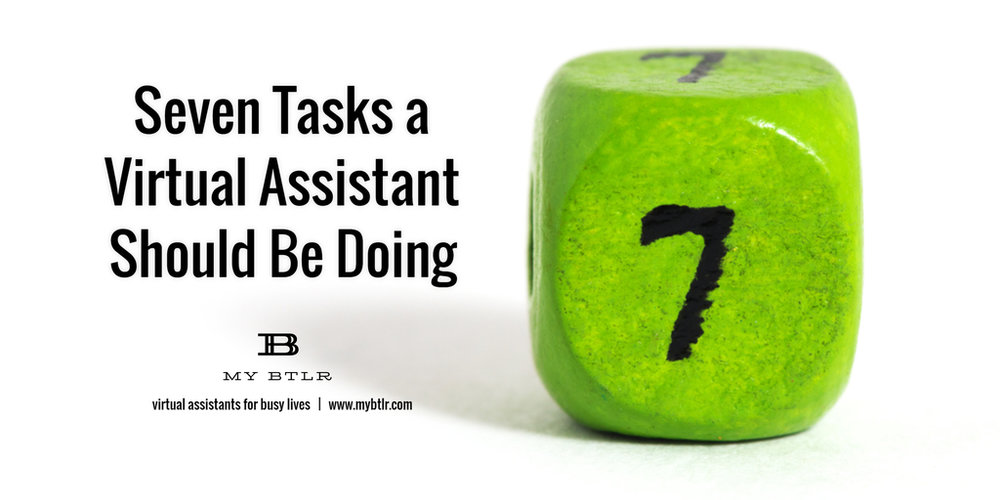 Seven Tasks a Virtual Assistant Should Be Doing