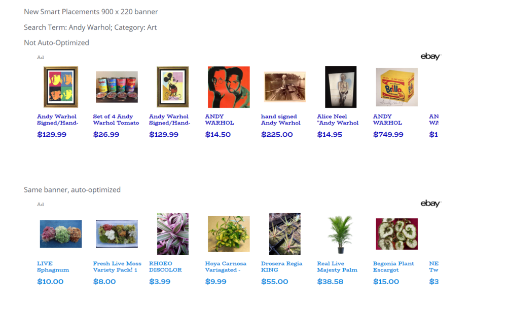Smart Placements Banner, Not auto-optimized showing Andy Warhol art. Auto-optimized showing products that interested viewer, primarily air plants.