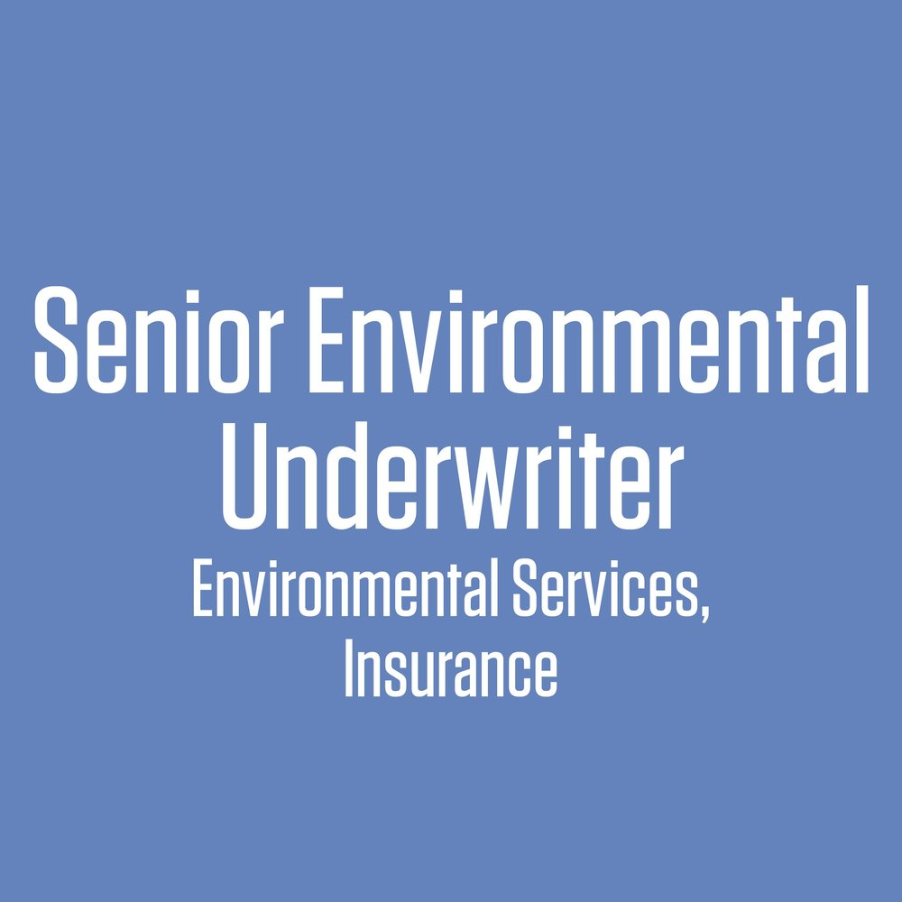 senior environmental underwriter.jpg