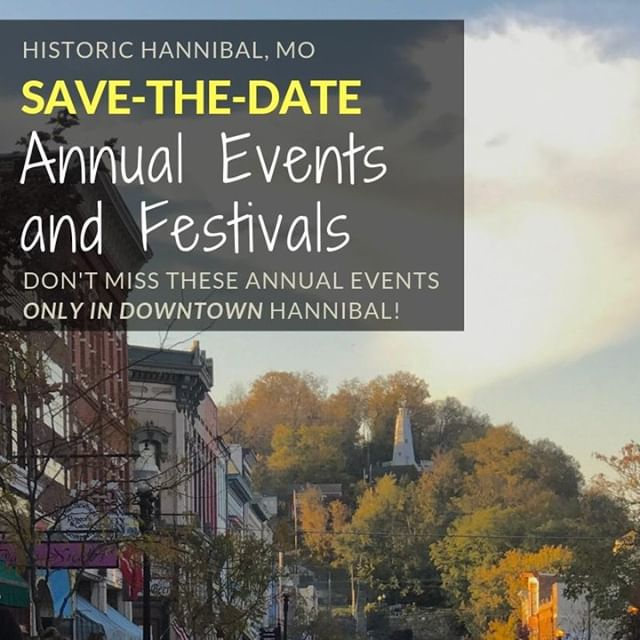 Here is our list of Annual Festivals & Events that you DO NOT want to miss! Make plans to be in Hannibal in 2019!  Read more at     www.HistoricHannibalMo.com/article/annual-events  #historichannibal #visithannibal #hannibalmo #high5hannibal #quincyil #missouriadventure  #visitmo #marktwain #showmestate #mo #explore #showme #supportlocal #community #shoplocal #lovehannibal  #wanderlust #travelgram #instatravel #travel #adventure