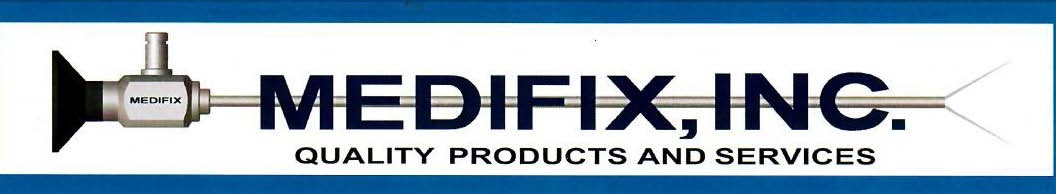Medifix, Inc. - Rigid Scope Specialists
