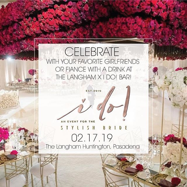 One week from today we will celebrate being #Engaged with your closest girlfriends #weddingplanning + being #inspired ! We look forward to seeing you there! @langhampasadena #idobridalevent