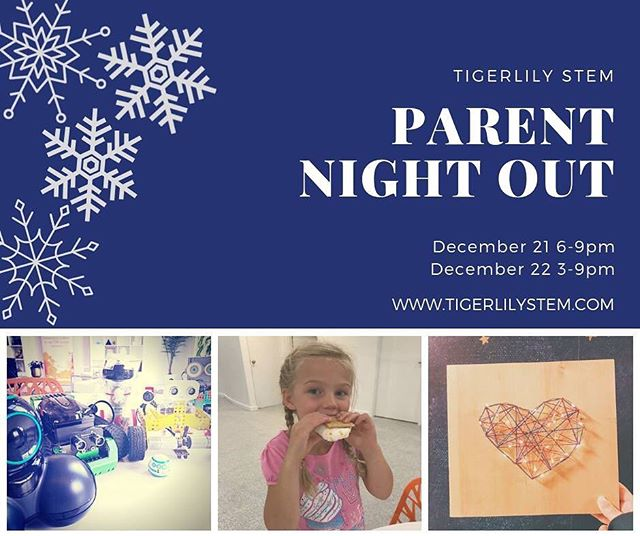 There is still time to register for Parent Night Out! Your kids will have a night of fun STEM play time while you have an evening to yourself! Open to all ages & gender.  Link in bio to register.