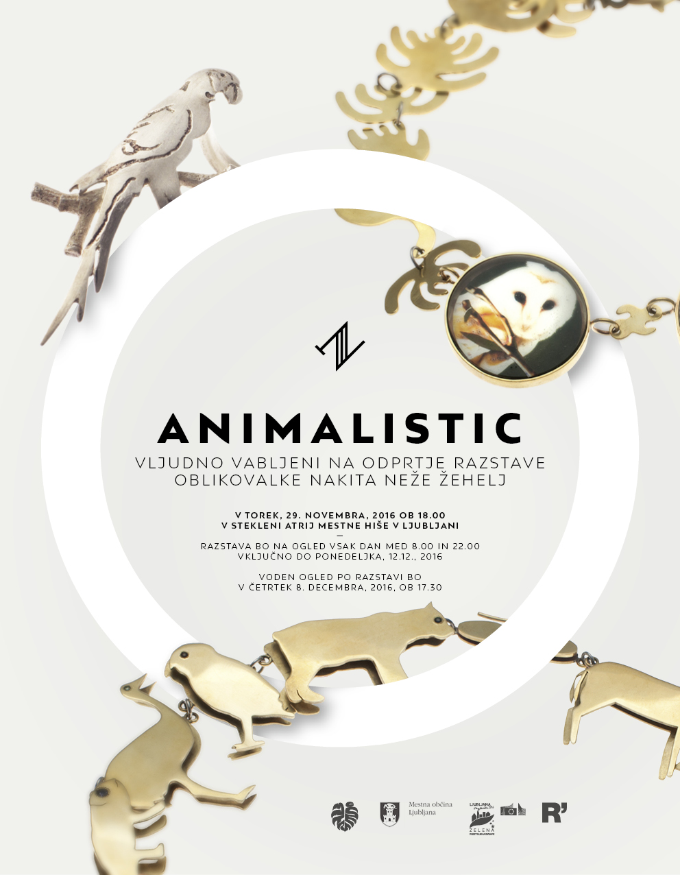 Animalistic - Solo exhibition show / Ljubljana's town hall gallery 29. November - 12. December / Ljubljana / Slovenia