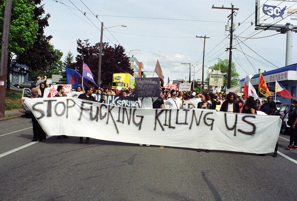 aighty :     Stop Fucking Killing Us. Jackson Street,Seattle. 2015