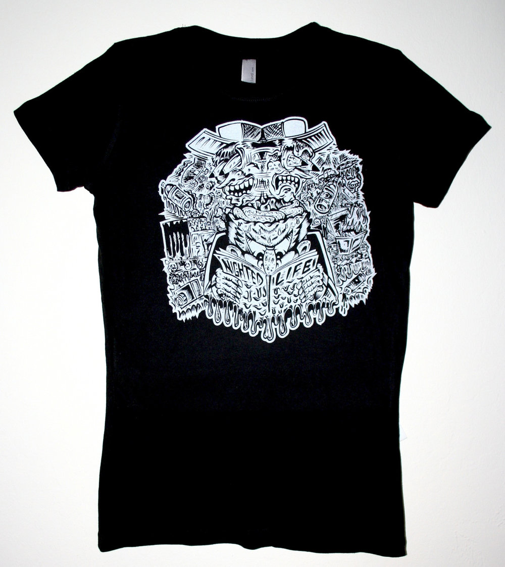 The   NIGHTED Life shirt   is available in ladies sizes and on sale right now:  http://nighted.storenvy.com/products/1029875-nighted-life-t-shirt