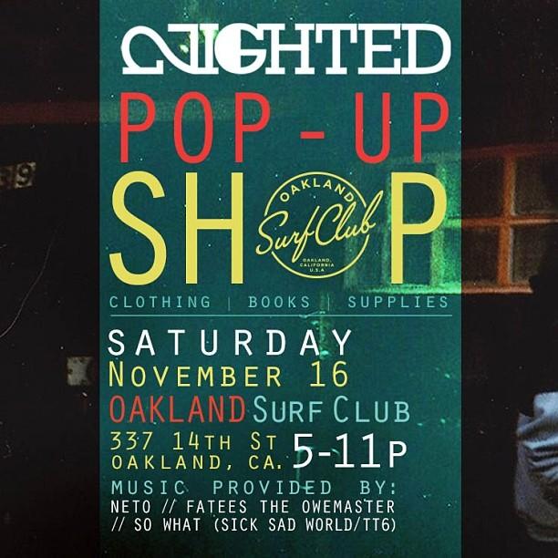 OAKLAND TONIGHT:: NIGHTED POP-UP:: DJs @neto187 @fatees @so_mf_what !!