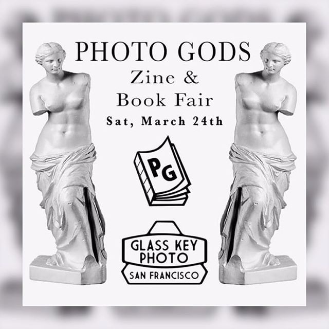 San Francisco:: We'll have a table at the Photo Gods Zine & Book Fair two weeks from today¡¡
