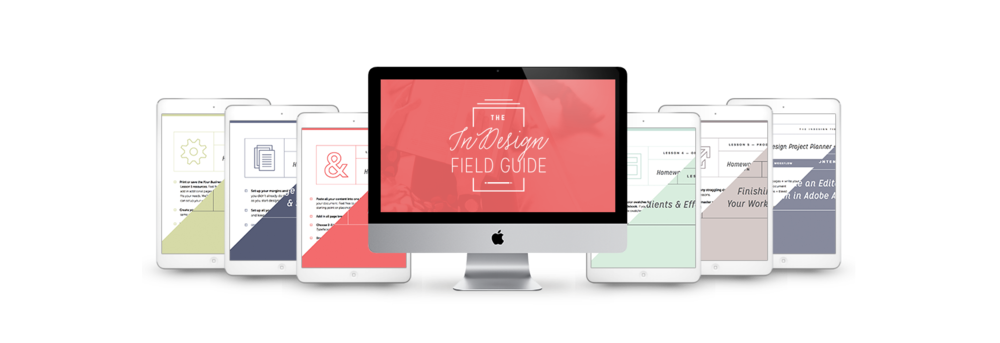 The InDesign Field Guide – Learn Adobe InDesign with Paper + Oats