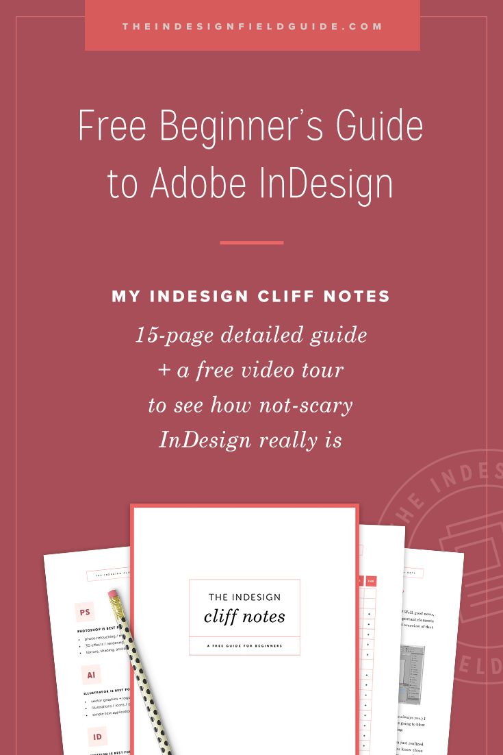 InDesign Cliff Notes — Free InDesign Quick-Start Guide for Beginners by Paper + Oats