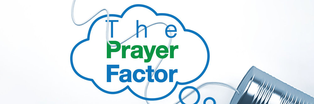 The Prayer Factor