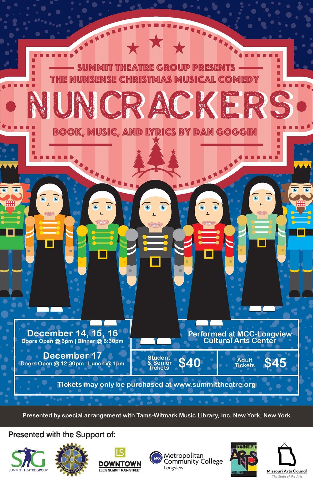Dec. 14-16 at the MCC-Longview Cultural Arts Center  -   Tickets for 'Nuncrackers' are $45 ($40 for students and seniors) and available online.