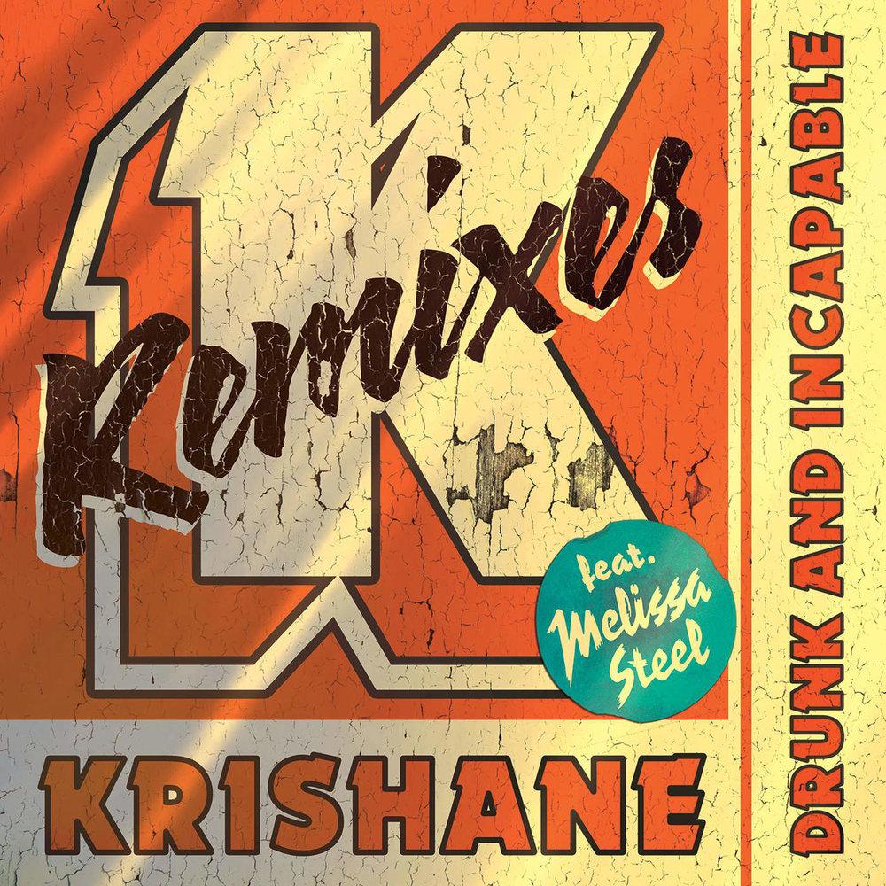 Drunk and Incapable (feat. Melissa Steel & Beenie Man) [Remixes] - Single.jpg
