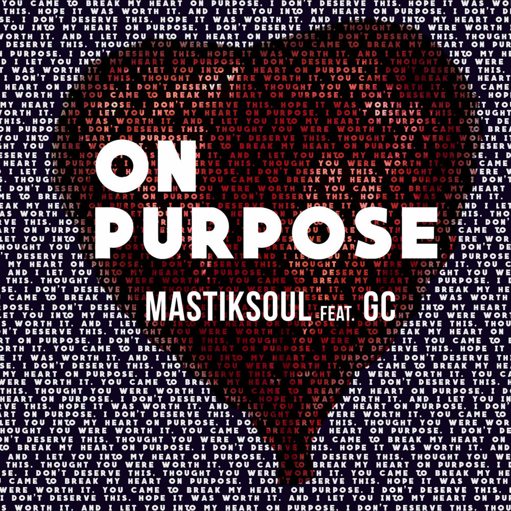 On Purpose (feat. GC) - Single.jpg