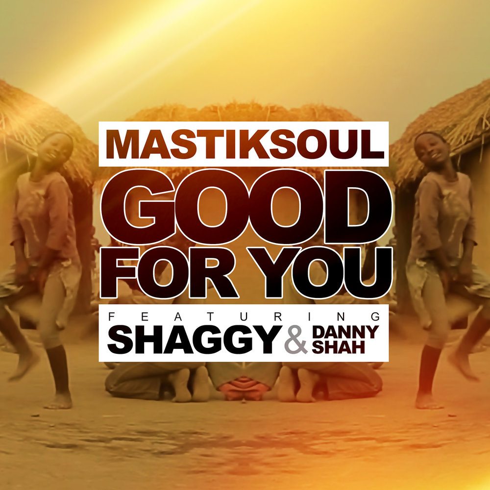 Good for You Feat Shaggy x Danny Shah (Accapella).png