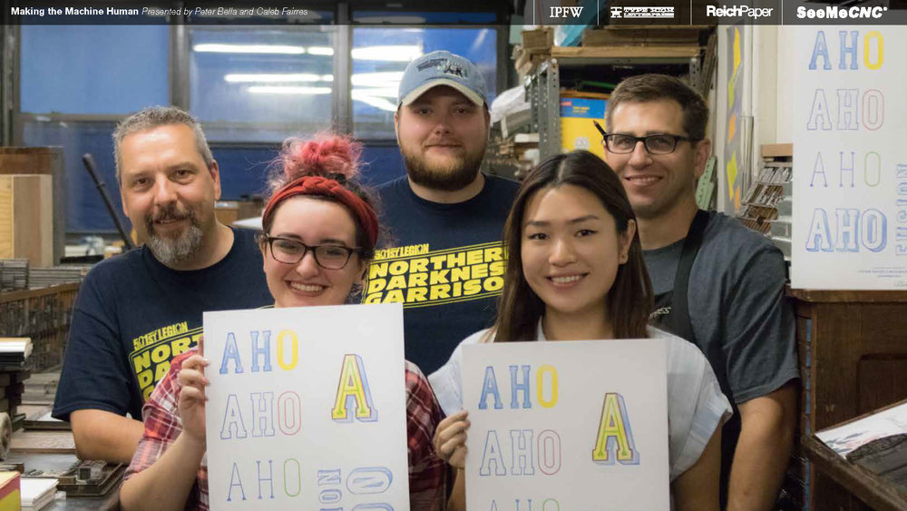 Huge shout out to  SeeMeCNC ,  Reich Paper ,  Type High Letterpress , and the Type High interns for all the hard work and support on this project!
