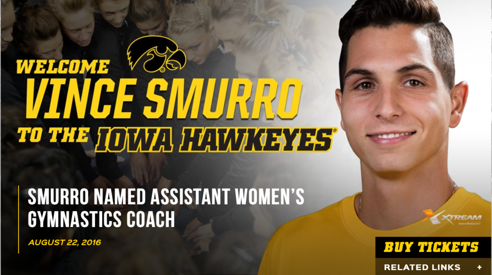 Vince Smurro (2009) is now the  Assistant Women's Gymnastics Coach  at the  University of Iowa !