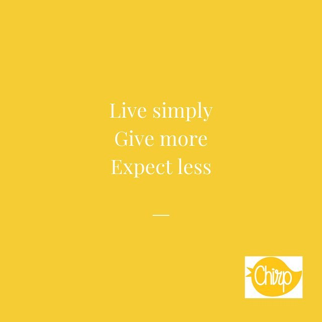 Live simply 🐥 Give more 🐥 Expect less 🐥 A good recipe for happiness and successful relationships. . . #happiness #givemore #livesimply #expectations #thrive #love #relationships #chirpify #bestlife #therapy #psychotherapy #relationshipgoals