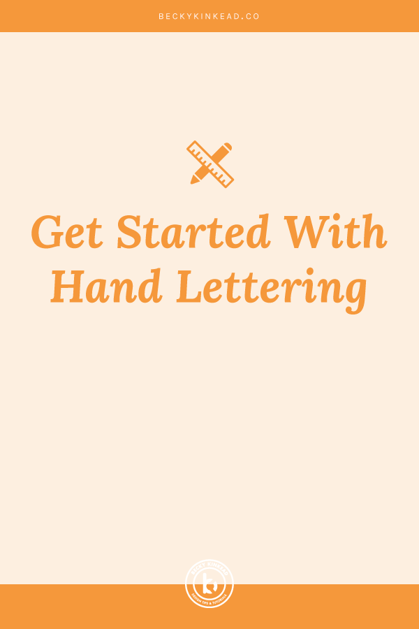 how-to-get-started-with-hand-lettering.jpg