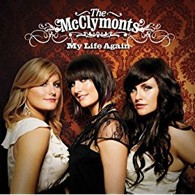 the mcclymonts my life again.jpg