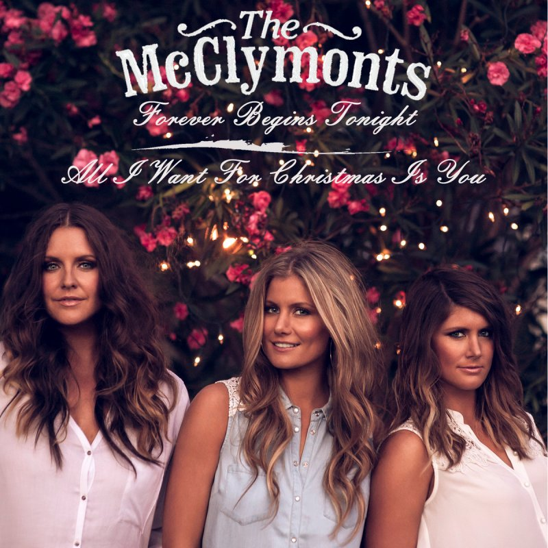 forever begins tonight all i want for christmas the mcclymonts.jpg